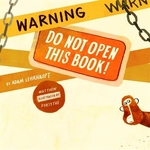Book cover of WARNING DO NOT OPEN THIS BOOK