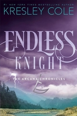 Book cover of ARCANA CHRONICLES 02 ENDLESS KNIGHT