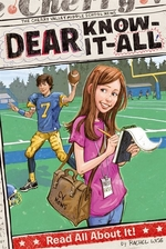 Book cover of DEAR KNOW-IT-ALL - READ ALL ABOUT IT