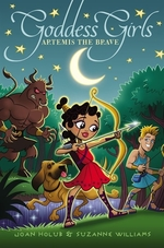 Book cover of GODDESS GIRLS 04 ARTEMIS THE BRAVE