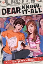 Book cover of DEAR KNOW-IT-ALL EVERYONE'S A CRITIC