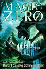 Book cover of MAGIC ZERO 03 GHOSTFIRE