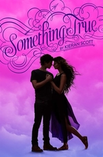 Book cover of SOMETHING TRUE