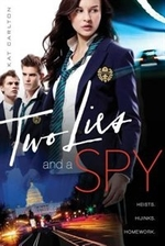 Book cover of 2 LIES & A SPY
