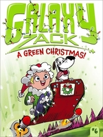 Book cover of GALAXY ZACK 06 A GREEN CHRISTMAS
