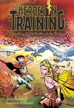 Book cover of HEROES IN TRAINING 06 APOLLO & THE BATTL