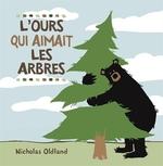 Book cover of L'OURS QUI AIMAIT LES ARBRES