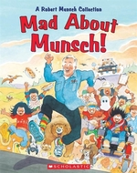 Book cover of MAD ABOUT MUNSCH