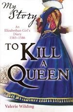 Book cover of MY STORY - TO KILL A QUEEN