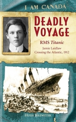 Book cover of I AM CANADA - DEADLY VOYAGE