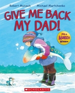 Book cover of GIVE ME BACK MY DAD