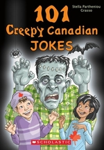Book cover of 101 CREEPY CANADIAN JOKES