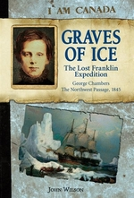 Book cover of I AM CANADA - GRAVES OF ICE