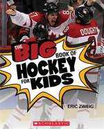 Book cover of BIG BOOK OF HOCKEY FOR KIDS