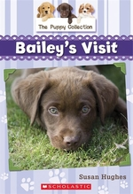 Book cover of PUPPY COLLECTION 01 BAILEY'S VISIT