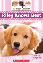 Book cover of PUPPY COLLECTION 02 RILEY KNOWS BEST