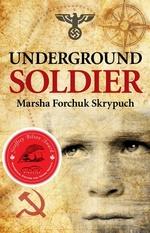 Book cover of UNDERGROUND SOLDIER