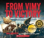 Book cover of FROM VIMY TO VICTORY CANADAS FIGHT TO TH