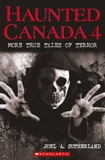 Book cover of HAUNTED CANADA 04 MORE TRUE TALES OF TER