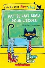 Book cover of PAT SE FAIT BEAU POUR L'ECOLE