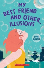 Book cover of MY BEST FRIEND & OTHER ILLUSIONS