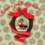 Book cover of QUAND LE PERE NOEL ETAIT PETIT