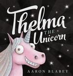 Book cover of THELMA THE UNICORN
