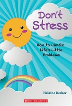 Book cover of DON'T STRESS HT HANDLE LIFE'S LITTLE