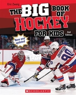 Book cover of BIG BOOK OF HOCKEY FOR KIDS 2ND EDITION