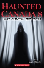 Book cover of HAUNTED CANADA 08 MORE CHILLING TRUE TAL