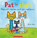Book cover of PAT LE CHAT PAPA ET MAMAN SONT LES MEILL