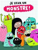 Book cover of JE VEUX UN MONSTRE