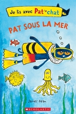 Book cover of PAT SOUS LA MER JE LIS AVEC PAT LE CHAT