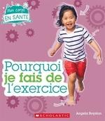 Book cover of POURQUOI JE FAIS DE L'EXERCISE