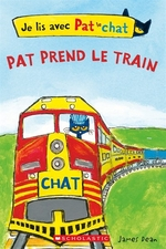 Book cover of PAT PREND LE TRAIN JE LIS AVEC PAT LE CH