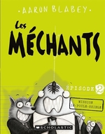 Book cover of MECHANTS 02 MISSION IM-POULE-SSIBLE