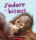 Book cover of J'ADORE LES BISOUS