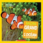 Book cover of MON GRAND LIVRE DE L'OCEAN