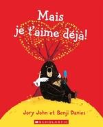 Book cover of MAIS JE T'AIME DEJA