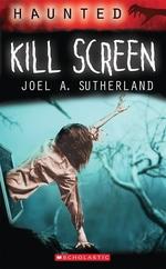 Book cover of HAUNTED - KILL SCREEN