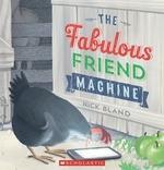 Book cover of FABULOUS FRIEND MACHINE
