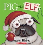 Book cover of PIG THE ELF