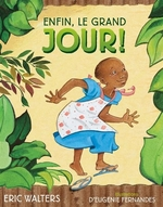 Book cover of ENFIN LE GRAND JOUR