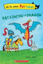 Book cover of PAT LE CHAT - PAT CONTRE LE DRAGON
