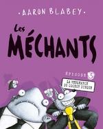 Book cover of MECHANTS 03 LA VENGEANCE DU COCHON DINGU