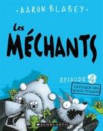 Book cover of MECHANTS 04 L'ATTAQUE DES MIAOU-VIVANTS