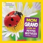 Book cover of MON GRANDE LIVRE DE PETITES BESTIOLES
