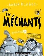 Book cover of MECHANTS 05 GAZTRONAUTES EN MISSION