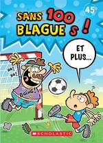Book cover of 100 BLAGUES ET PLUS 45