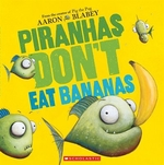 Book cover of PIRANHAS DON'T EAT BANANAS